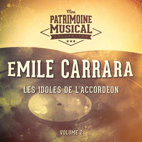 Emile Carrara - Les Idoles De L'accordéon Vol.2 (2016)